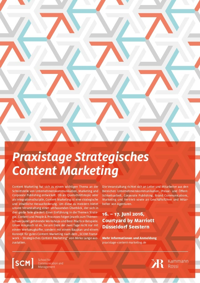 Praxistage Strategisches Content Marketing Content Marketing hat sich zu einem wichtigen Thema an der Schnittstelle von Un...