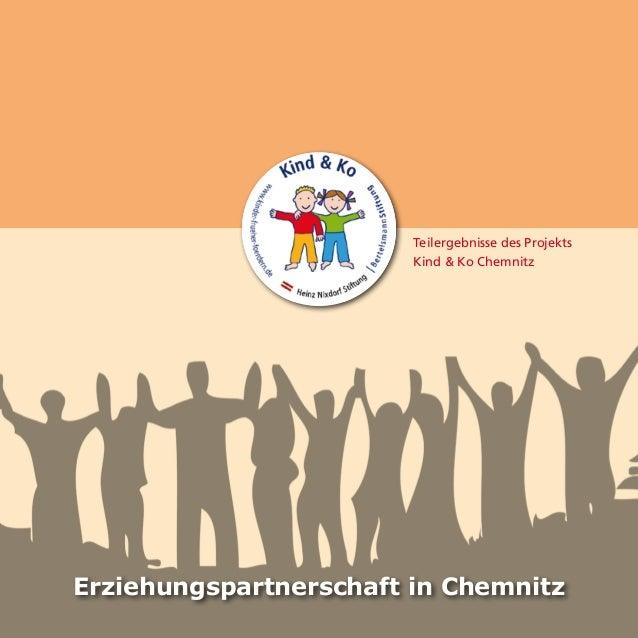 Teilergebnisse des Projekts Kind & Ko Chemnitz Erziehungspartnerschaft in Chemnitz