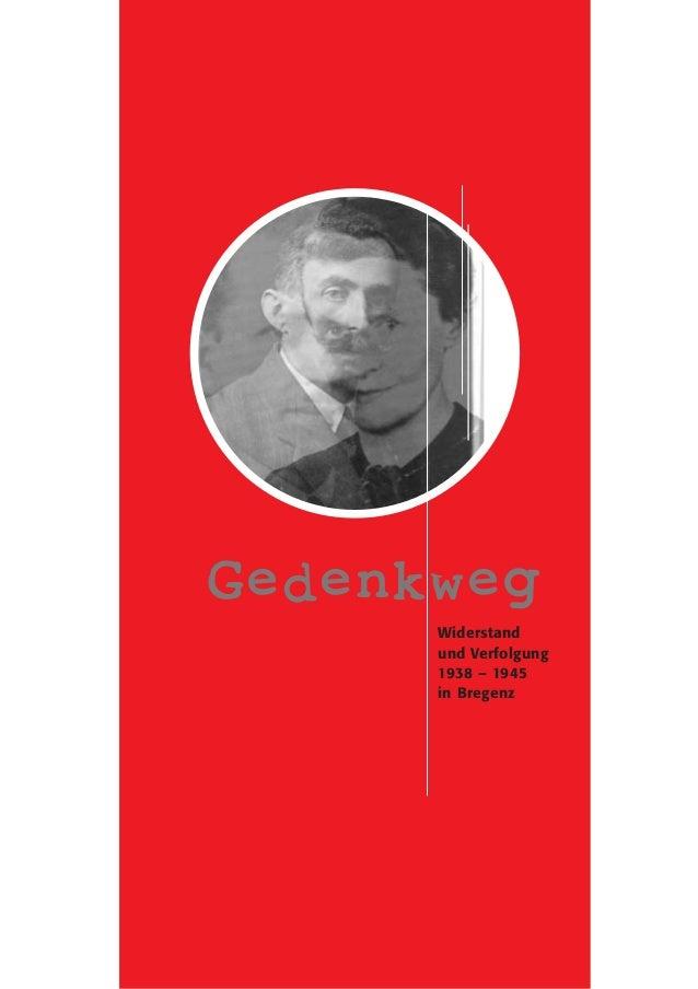 Gedenkweg  Widerstand  und Verfolgung  1938 – 1945  in Bregenz
