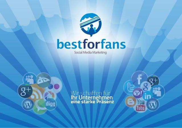 Bestforfans versteht sich als eine junge und moderne Marketingagentur, mit welcher wir es uns zur Aufgabe gemacht haben, d...