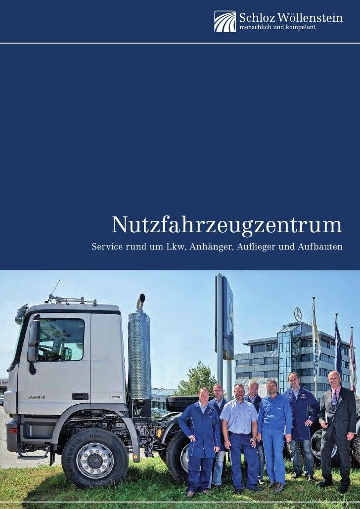 NutzfahrzeugzentrumService rund um Lkw, Anhänger, Auflieger und Aufbauten