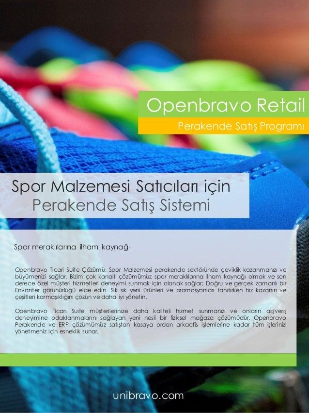 Spor meraklılarına ilham kaynağı Openbravo Ticari Suite Çözümü, Spor Malzemesi perakende sektöründe çeviklik kazanmanızı v...