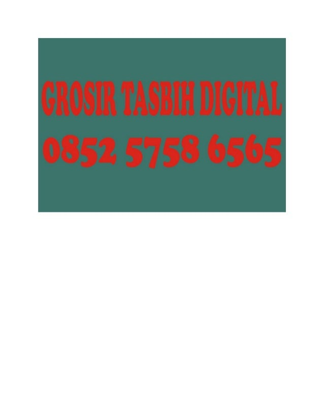 Beli Digital, Beli Grosir, Beli Tasbih, 0852 5758 6565 (AS)