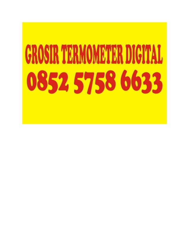 Harga Termometer Badan, Harga Termometer Badan Digital, Harga Termometer Bayi 0852 5758 6633(AS)