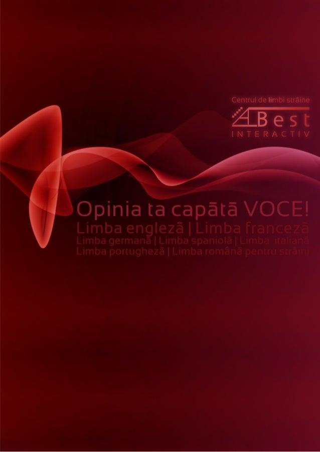 Bun venit! Bun venit în lumea A_BEST Interactiv! Cu noi, opinia ta capătă VOCE! Centrul de Limbi Străine A_BEST Interactiv...