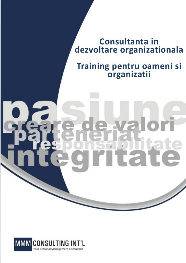 Consultanta indezvoltare organizationalaTraining pentru oameni si        organizatii