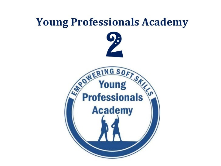 Young Professionals Academy <br />2<br />
