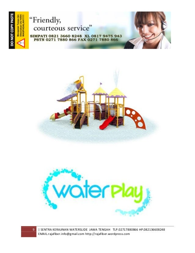 9 | SENTRA KERAJINAN WATERSLIDE JAWA TENGAH TLP.02717880866 HP.082136608248 EMAIL.rajafiber.info@gmail.com http://rajafibe...