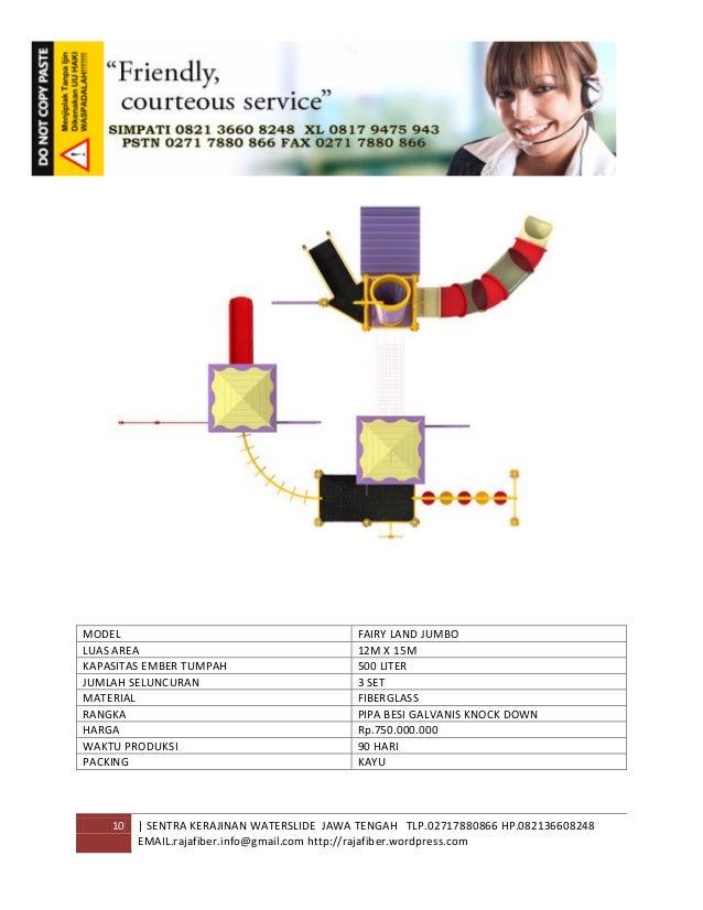10 | SENTRA KERAJINAN WATERSLIDE JAWA TENGAH TLP.02717880866 HP.082136608248 EMAIL.rajafiber.info@gmail.com http://rajafib...