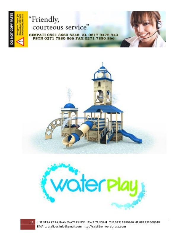 11 | SENTRA KERAJINAN WATERSLIDE JAWA TENGAH TLP.02717880866 HP.082136608248 EMAIL.rajafiber.info@gmail.com http://rajafib...