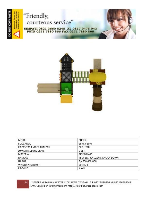 14 | SENTRA KERAJINAN WATERSLIDE JAWA TENGAH TLP.02717880866 HP.082136608248 EMAIL.rajafiber.info@gmail.com http://rajafib...