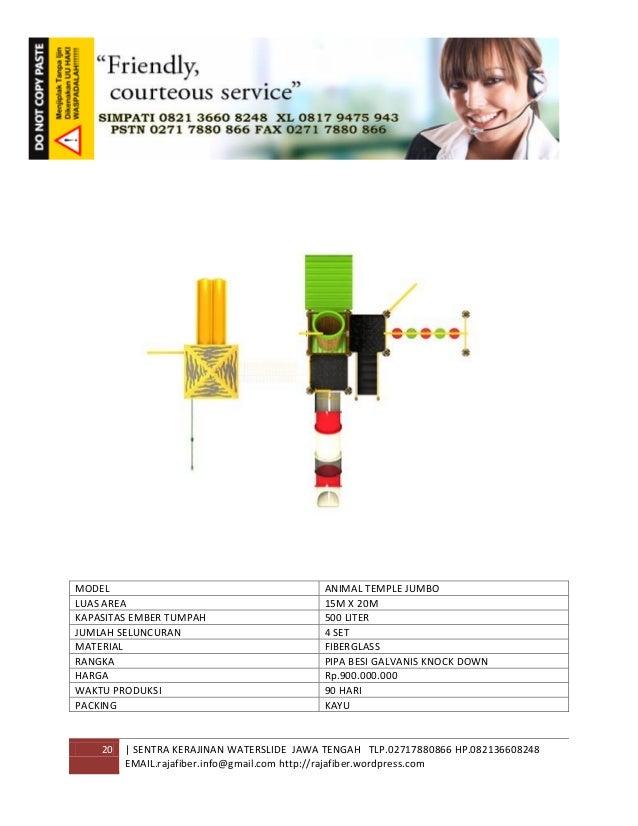 20 | SENTRA KERAJINAN WATERSLIDE JAWA TENGAH TLP.02717880866 HP.082136608248 EMAIL.rajafiber.info@gmail.com http://rajafib...