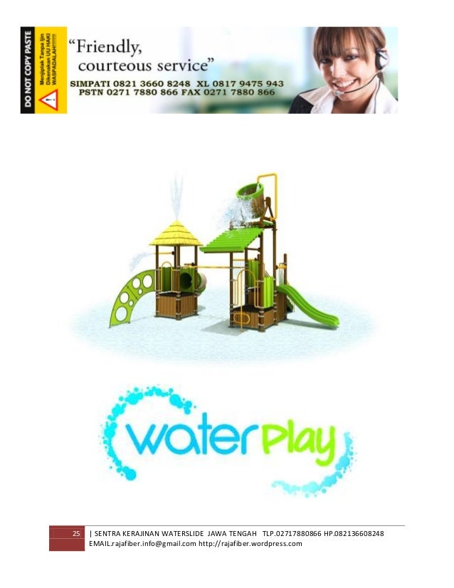 25 | SENTRA KERAJINAN WATERSLIDE JAWA TENGAH TLP.02717880866 HP.082136608248 EMAIL.rajafiber.info@gmail.com http://rajafib...