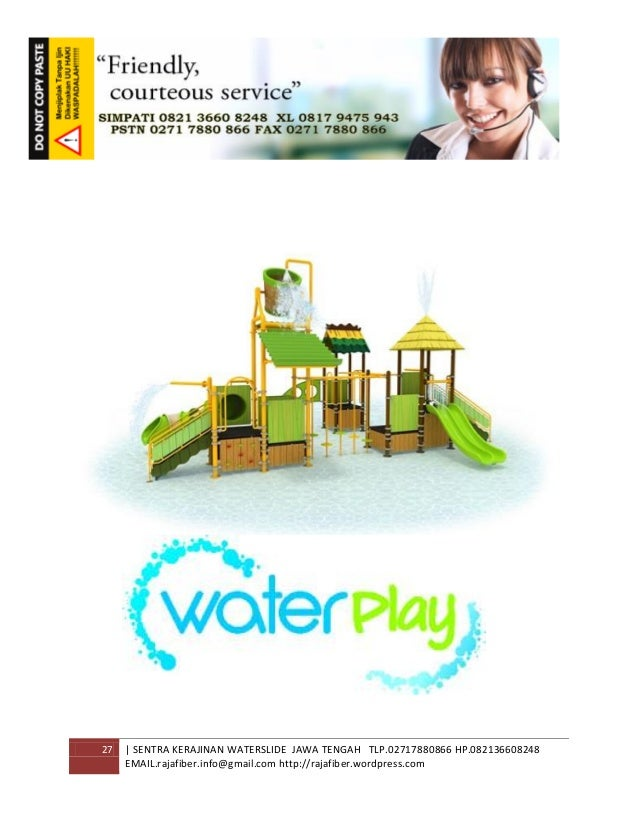 27 | SENTRA KERAJINAN WATERSLIDE JAWA TENGAH TLP.02717880866 HP.082136608248 EMAIL.rajafiber.info@gmail.com http://rajafib...