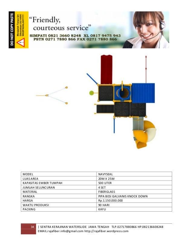 34 | SENTRA KERAJINAN WATERSLIDE JAWA TENGAH TLP.02717880866 HP.082136608248 EMAIL.rajafiber.info@gmail.com http://rajafib...