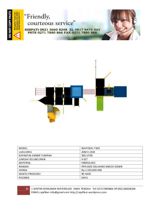 36 | SENTRA KERAJINAN WATERSLIDE JAWA TENGAH TLP.02717880866 HP.082136608248 EMAIL.rajafiber.info@gmail.com http://rajafib...