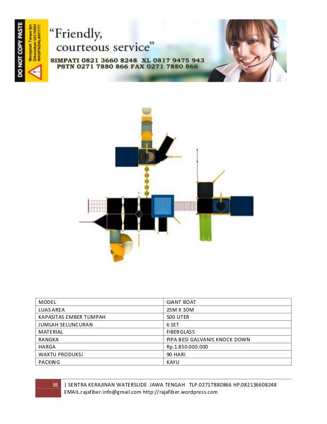 38 | SENTRA KERAJINAN WATERSLIDE JAWA TENGAH TLP.02717880866 HP.082136608248 EMAIL.rajafiber.info@gmail.com http://rajafib...