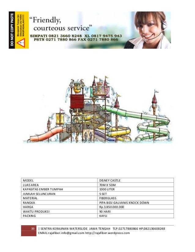 39 | SENTRA KERAJINAN WATERSLIDE JAWA TENGAH TLP.02717880866 HP.082136608248 EMAIL.rajafiber.info@gmail.com http://rajafib...