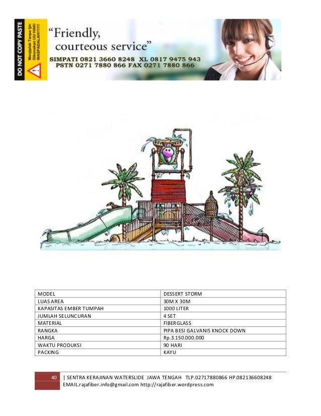 40 | SENTRA KERAJINAN WATERSLIDE JAWA TENGAH TLP.02717880866 HP.082136608248 EMAIL.rajafiber.info@gmail.com http://rajafib...