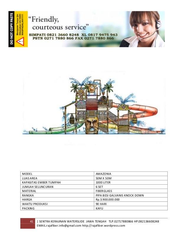 41 | SENTRA KERAJINAN WATERSLIDE JAWA TENGAH TLP.02717880866 HP.082136608248 EMAIL.rajafiber.info@gmail.com http://rajafib...