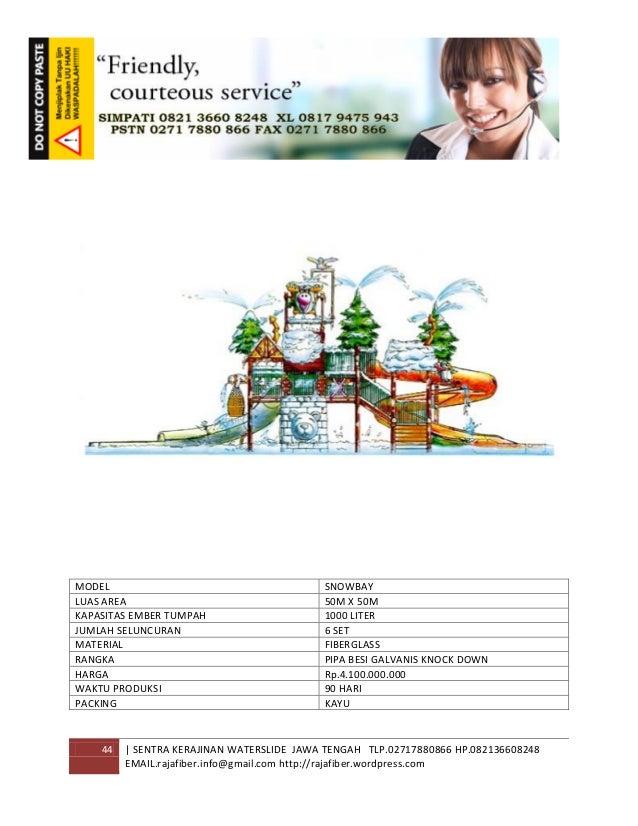 44 | SENTRA KERAJINAN WATERSLIDE JAWA TENGAH TLP.02717880866 HP.082136608248 EMAIL.rajafiber.info@gmail.com http://rajafib...