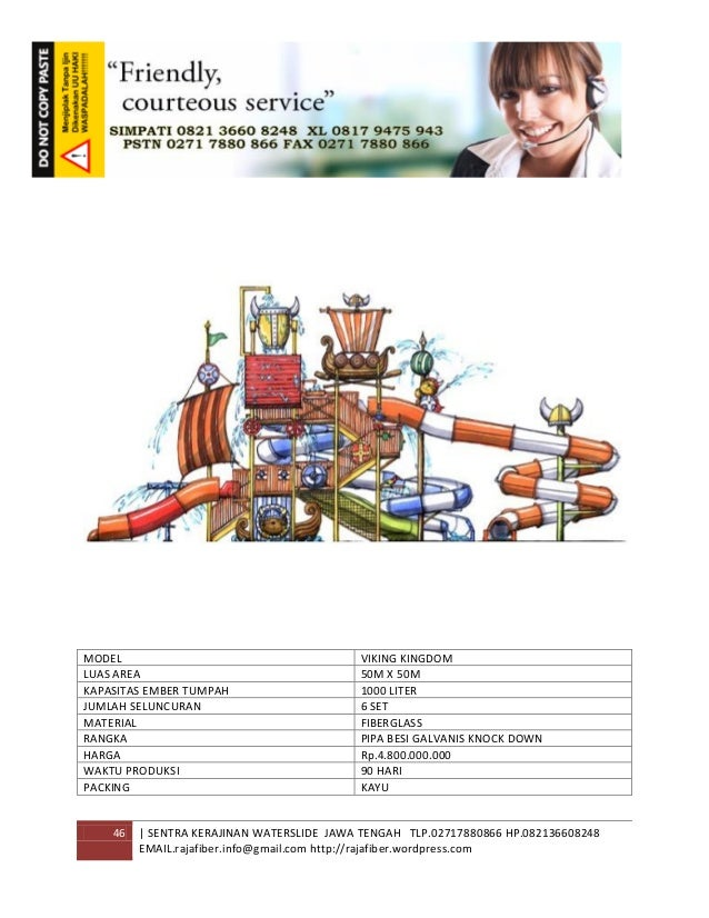 46 | SENTRA KERAJINAN WATERSLIDE JAWA TENGAH TLP.02717880866 HP.082136608248 EMAIL.rajafiber.info@gmail.com http://rajafib...
