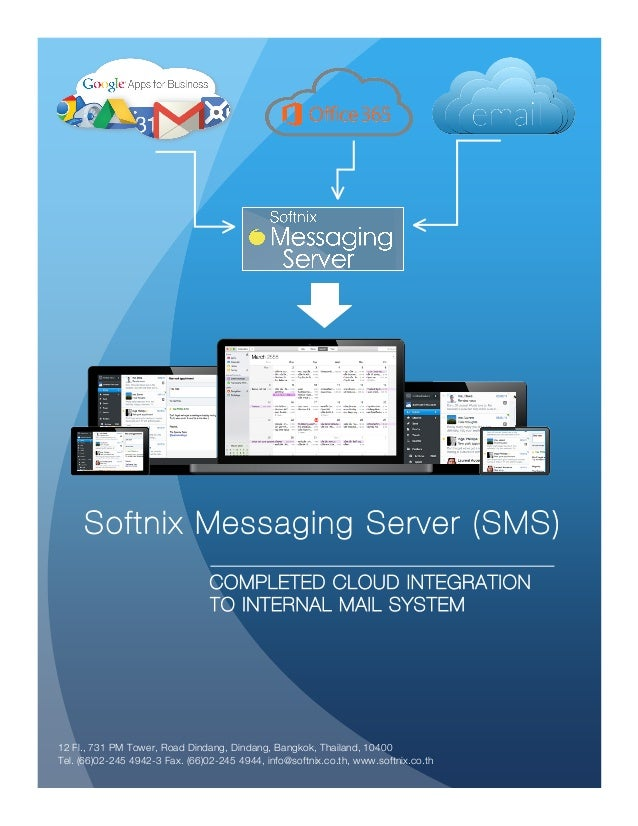 Softnix Messaging Server Enterprise Completed collaboration feature and support mobility as, mobile Sync. and enterprise m...