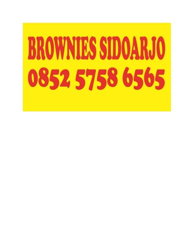 BROWNIES SIDOARJO 0852 5758 6565