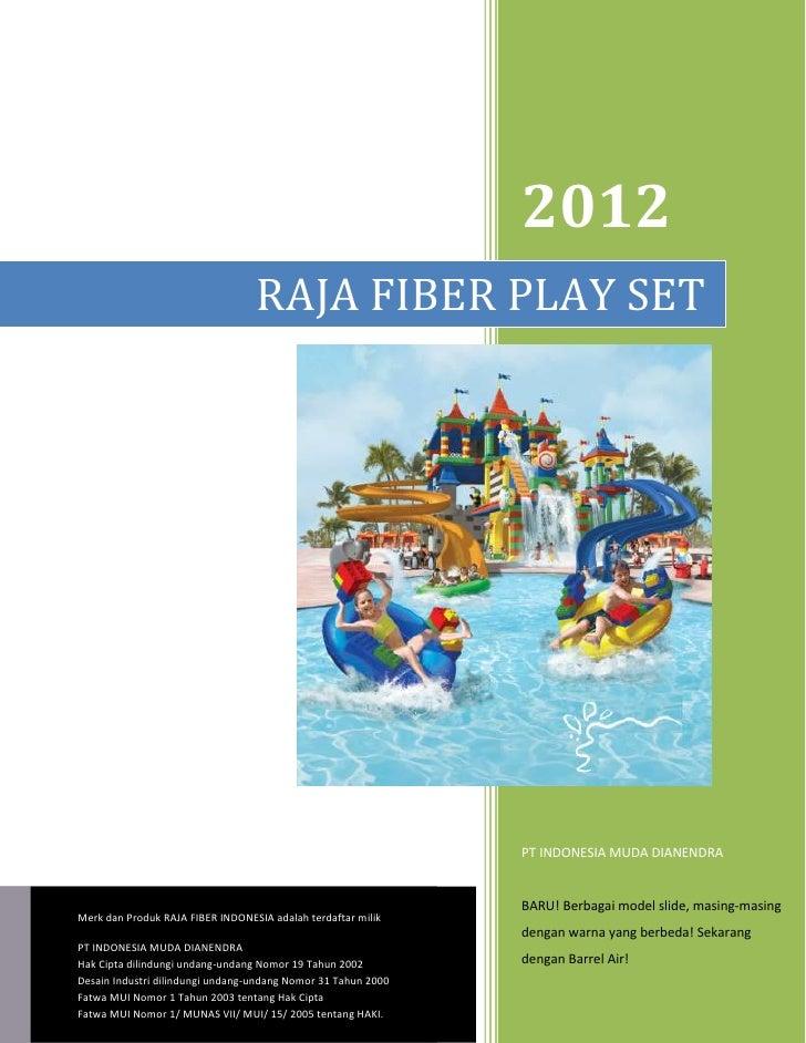 2012                                  RAJA FIBER PLAY SET                                                               PT...
