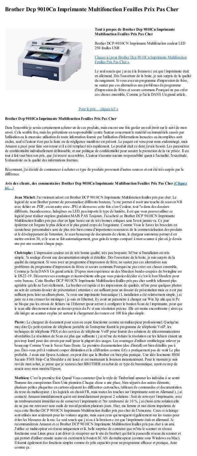 Brother Dcp 9010Cn Imprimante Multifonction Feuilles Prix Pas CherPour le prix ... cliquez ici! »Brother Dcp 9010Cn Imprim...