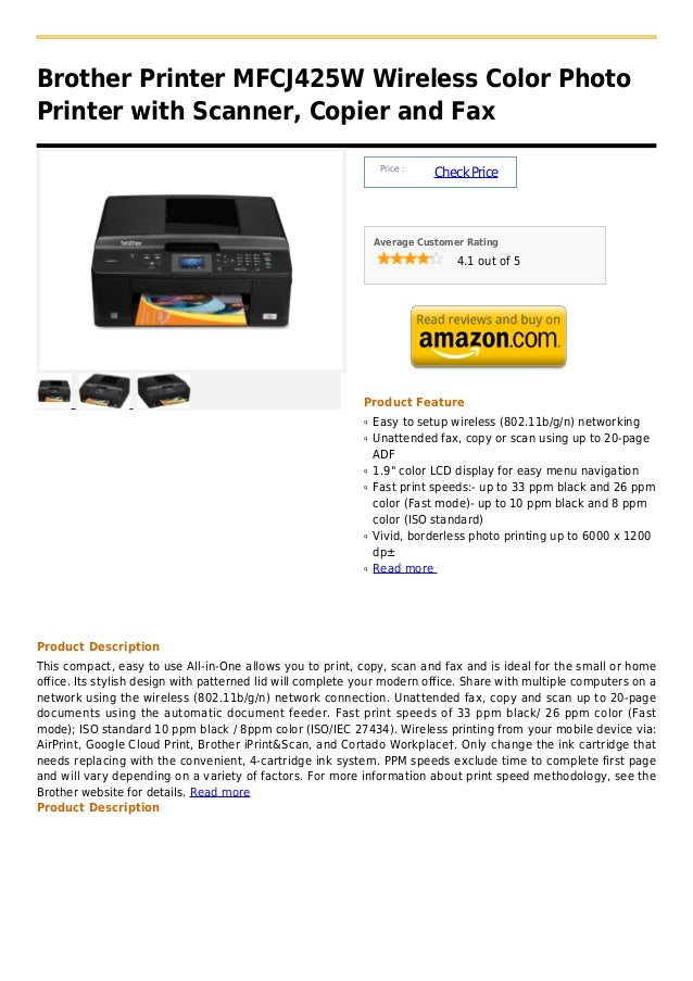Brother Printer MFCJ425W Wireless Color PhotoPrinter with Scanner, Copier and Fax                                         ...