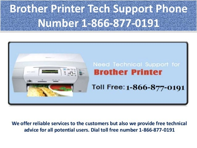 Connect us brother printer tech 1 866 877 0191 support for Brother support