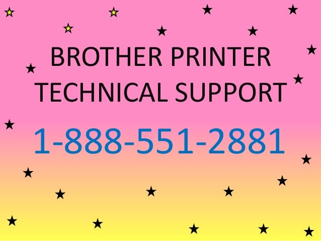 BROTHER PRINTER TECHNICAL SUPPORT 1-888-551-2881