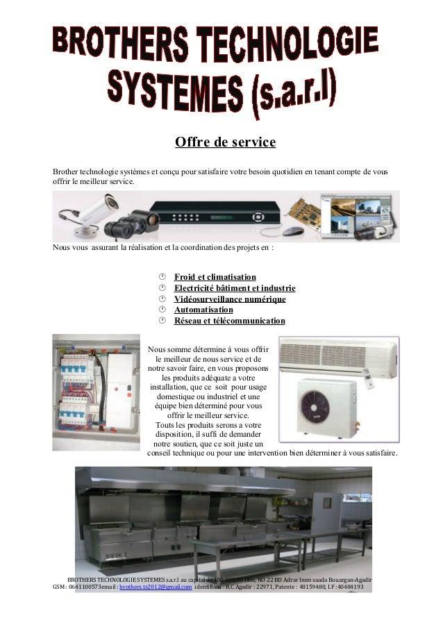 Offre de service Brother technologie systèmes et conçu pour satisfaire votre besoin quotidien en tenant compte de vous off...
