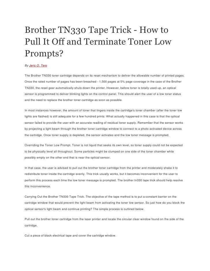 Brother tn330 tape trick how to pull it off and terminate toner low…