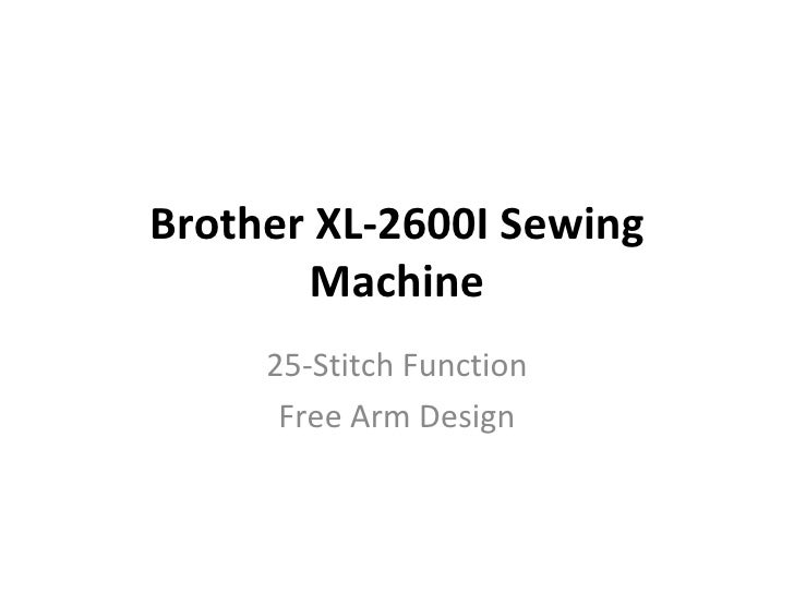 Brother XL-2600I Sewing Machine 25-Stitch Function Free Arm Design