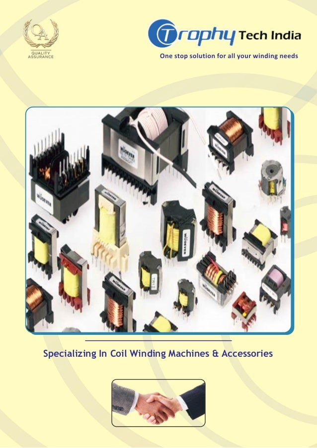 Specializing In Coil Winding Machines & Accessories