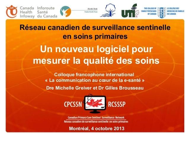 Réseau canadien de surveillance sentinelle en soins primaires  Un nouveau logiciel pour mesurer la qualité des soins Collo...