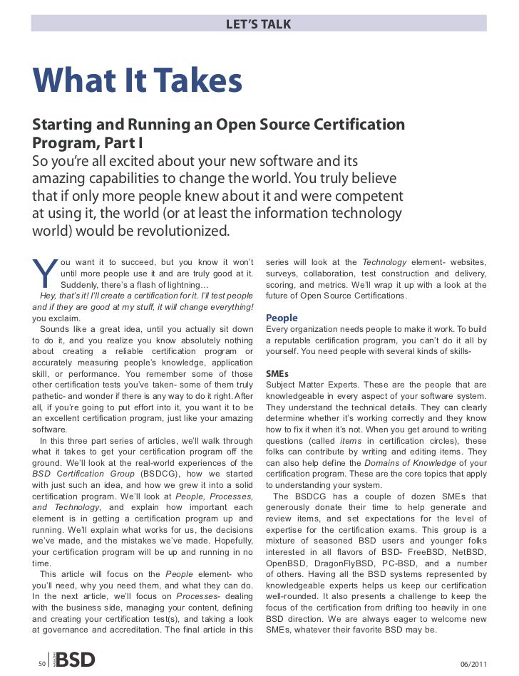 LET'S TALKWhat It TakesStarting and Running an Open Source CertificationProgram, Part ISo you're all excited about your ne...