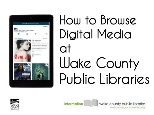 How to Browse Digital Media at Wake County Public Libraries