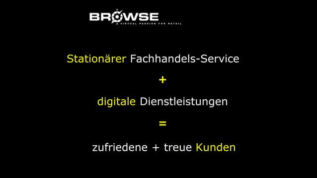 Stationärer Fachhandels-Service digitale Dienstleistungen + = zufriedene + treue Kunden