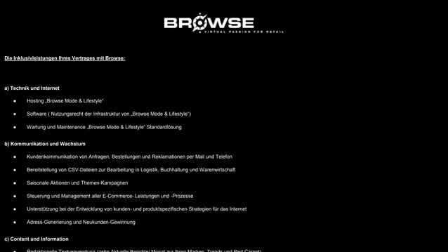 Zusatzleistungen, mit denen Sie Browse aber auch andere Dienstleister beauftragen können: a) Technik und Internet ● Suchma...