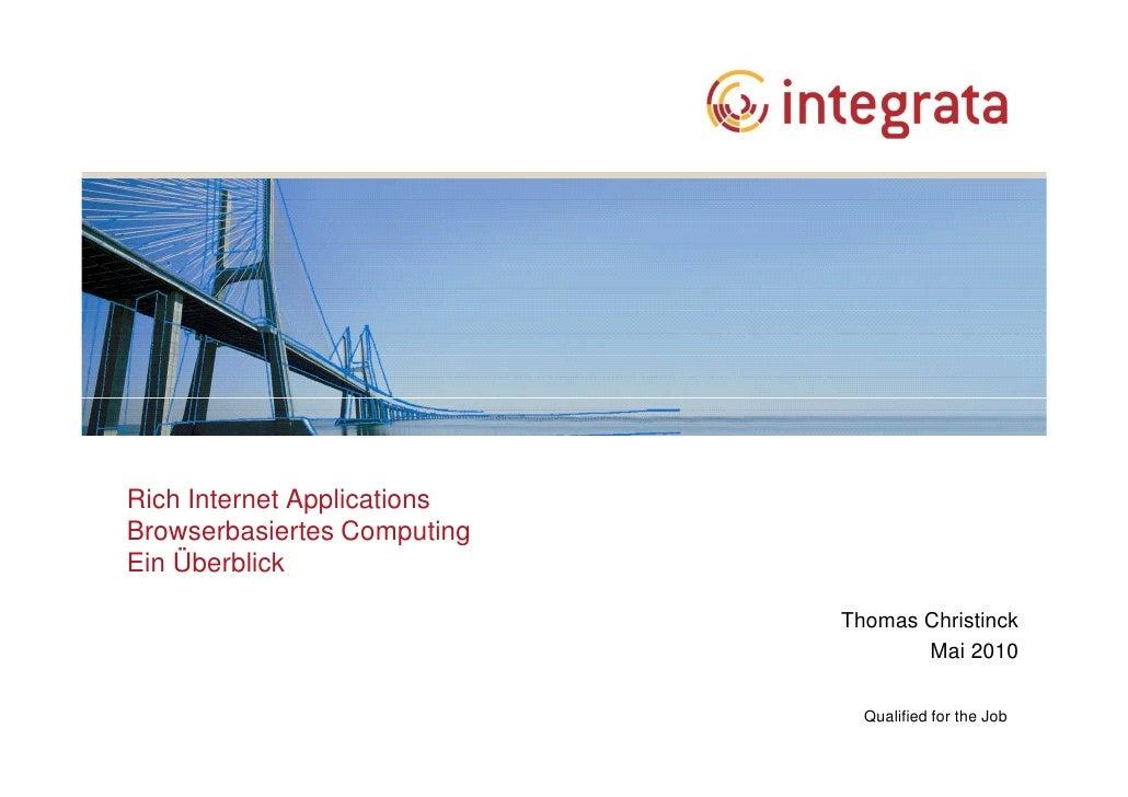 Rich Internet Applications Browserbasiertes Computing Ein Überblick                               Thomas Christinck       ...