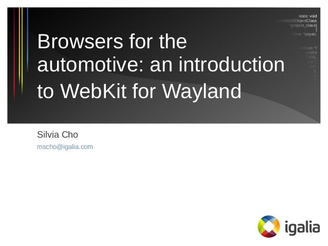 A Browser for the Automotive: Introduction to WebKit for