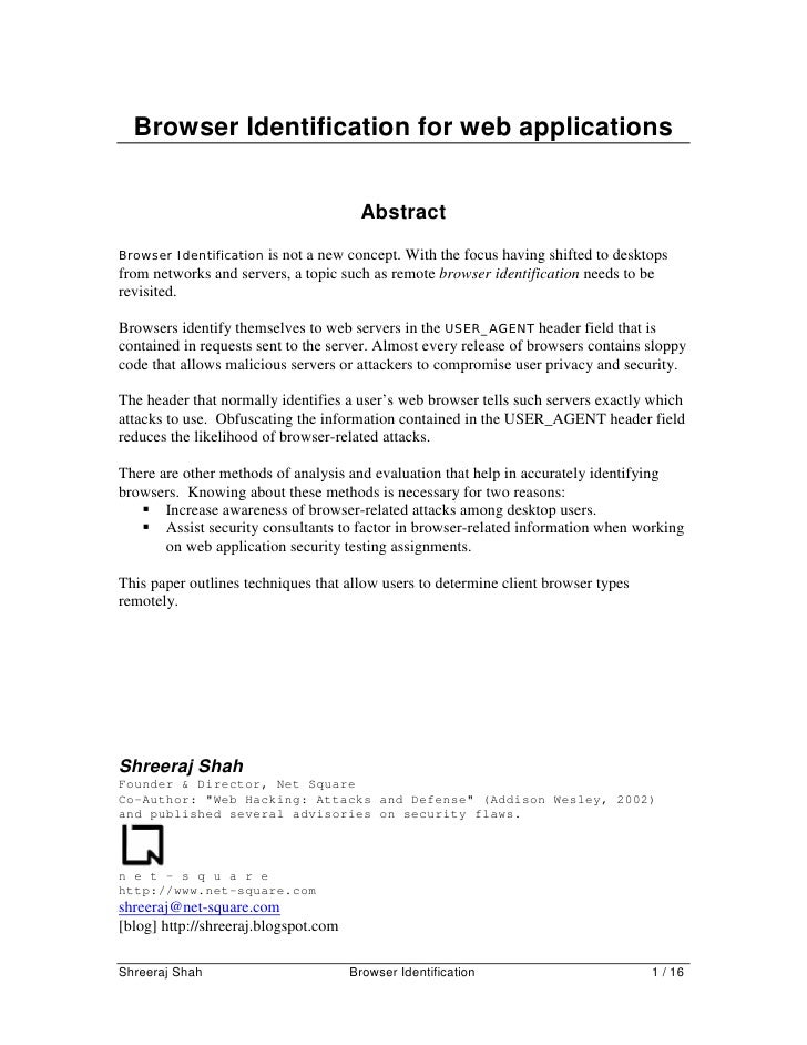 Browser Identification for web applications                                          Abstract Browser Identification is no...