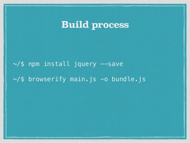 Lightning Talk: Making JS better with Browserify