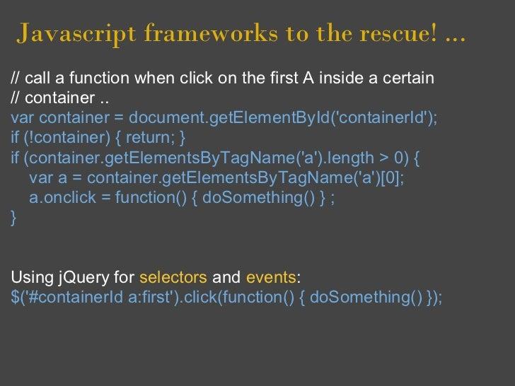 Javascript, DOM, browsers and frameworks basics
