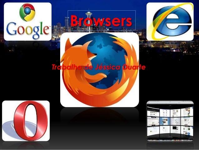 BrowsersTrabalho de Jéssica Duarte