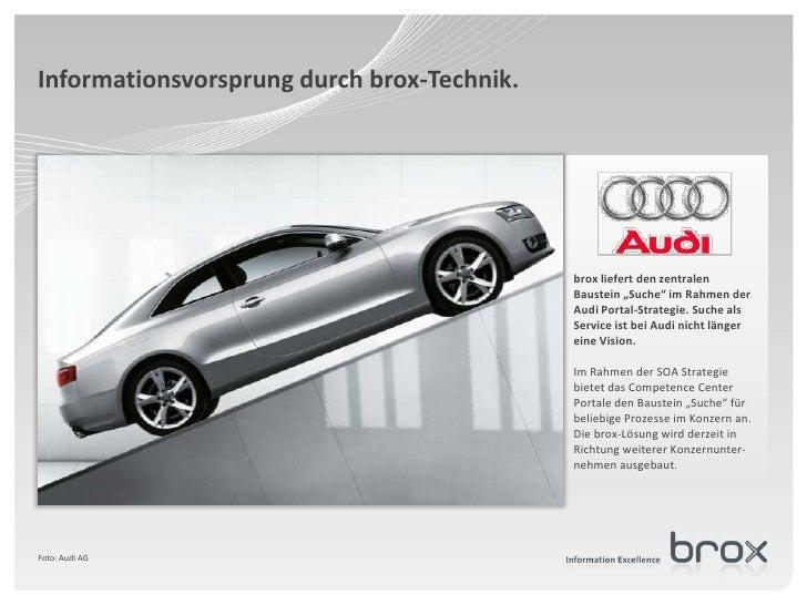 """Informationsvorsprung durch brox-Technik.<br />brox liefert den zentralen Baustein """"Suche"""" im Rahmen der Audi Portal-Strat..."""