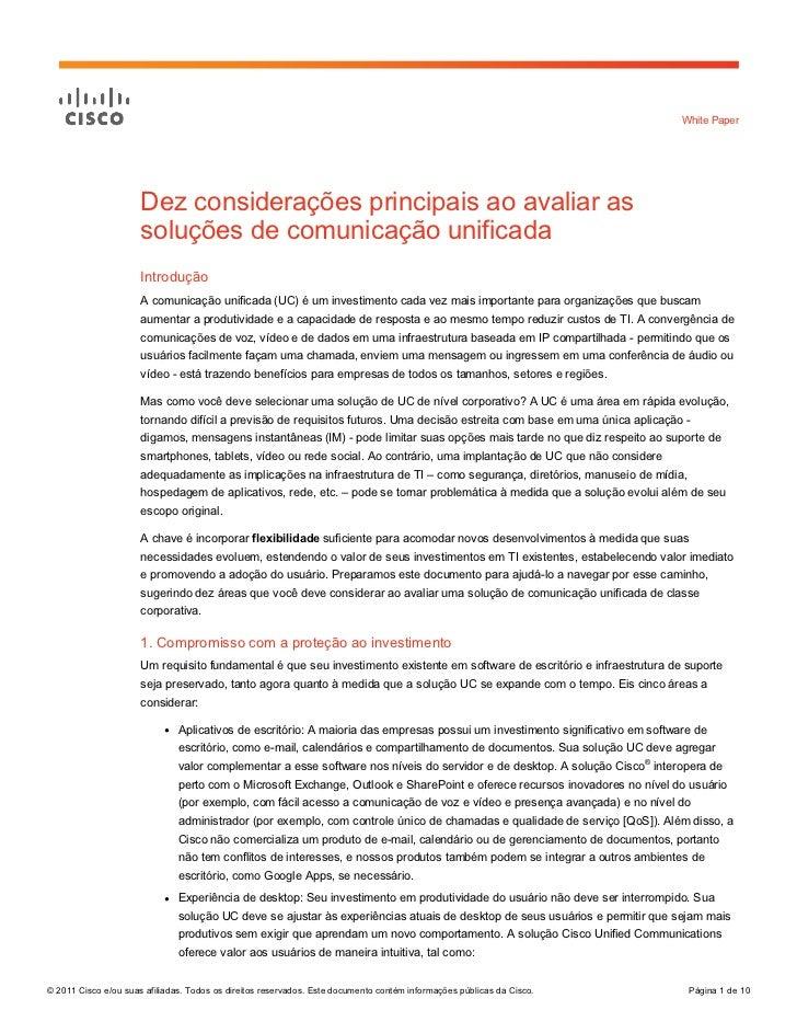 White Paper                      Dez considerações principais ao avaliar as                      soluções de comunicação u...